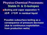 physico chemical processes stable h o isotopes75