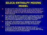 silica enthalpy mixing model52