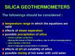 silica geothermometers29