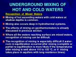 underground mixing of hot and cold waters