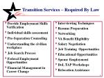 transition services required by law
