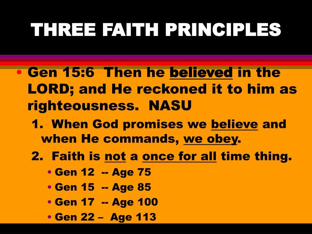 THREE FAITH PRINCIPLES