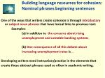 building language resources for cohesion nominal phrases beginning sentences