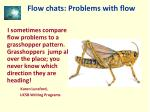 flow chats problems with flow8