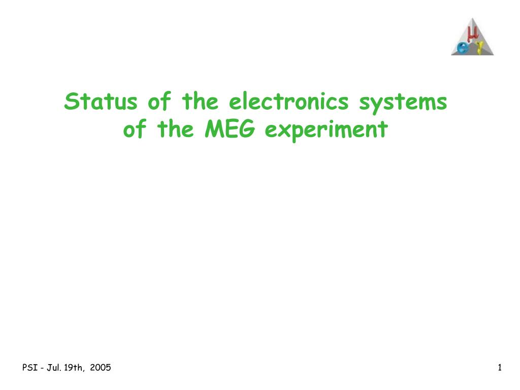 status of the electronics systems of the meg experiment l.