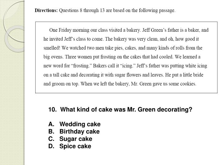 10.  What kind of cake was Mr. Green decorating?