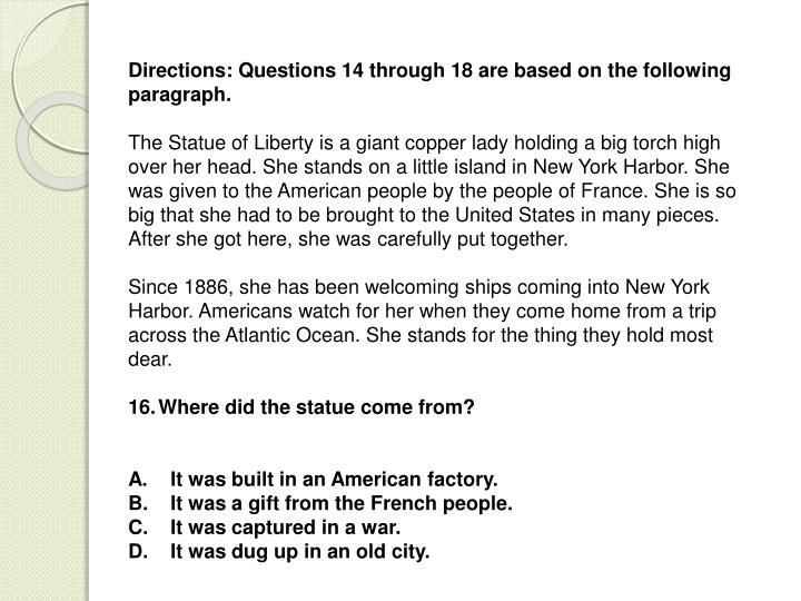Directions: Questions 14 through 18 are based on the following paragraph.