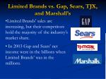 limited brands vs gap sears tjx and marshall s