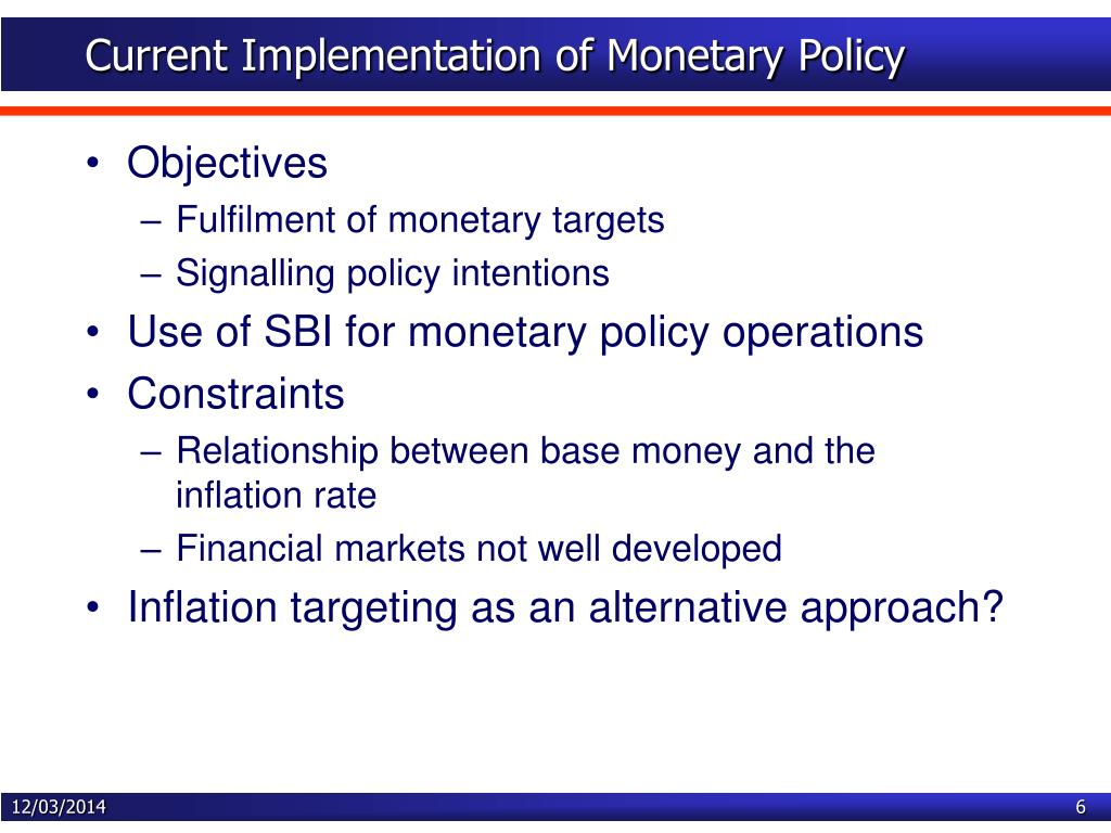 Current Implementation of Monetary Policy