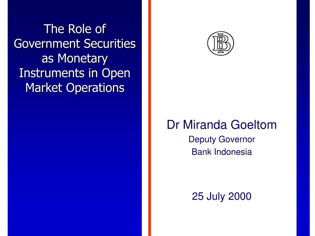 The Role of Government Securities as Monetary Instruments in Open Market Operations