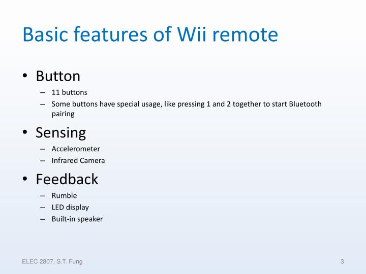 Basic features of wii remote