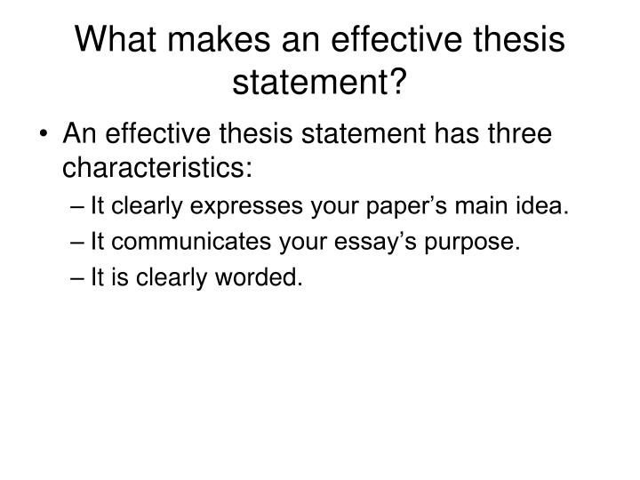 effective communication thesis statement Keep in mind that an effective thesis statement should be sharply focused and specific, not just a general statement of fact when you're done, you be ready to defend your choices because these thesis statements appear outside the context of complete essays, all responses are judgment calls.