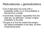 redundancies generalizations