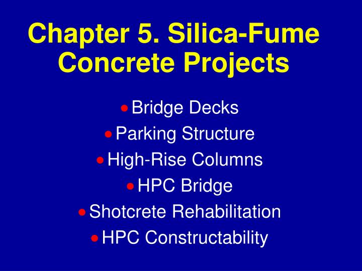 chapter 5 silica fume concrete projects n.