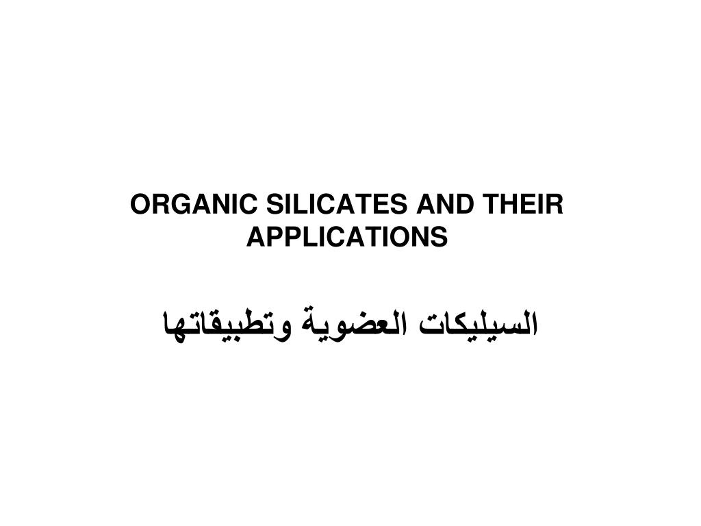 organic silicates and their applications l.