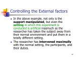 controlling the external factors37