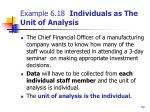 example 6 18 individuals as the unit of analysis
