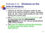 example 6 21 divisions as the unit of analysis