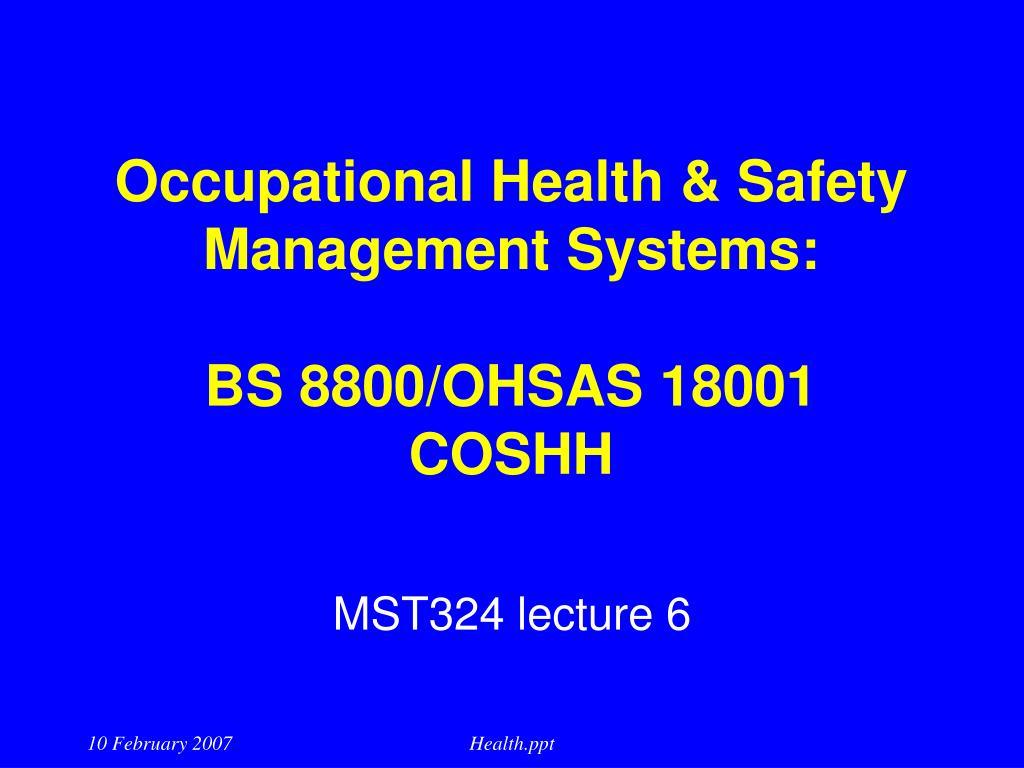 occupational health safety management systems bs 8800 ohsas 18001 coshh l.
