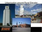 urbanization around rural elevator