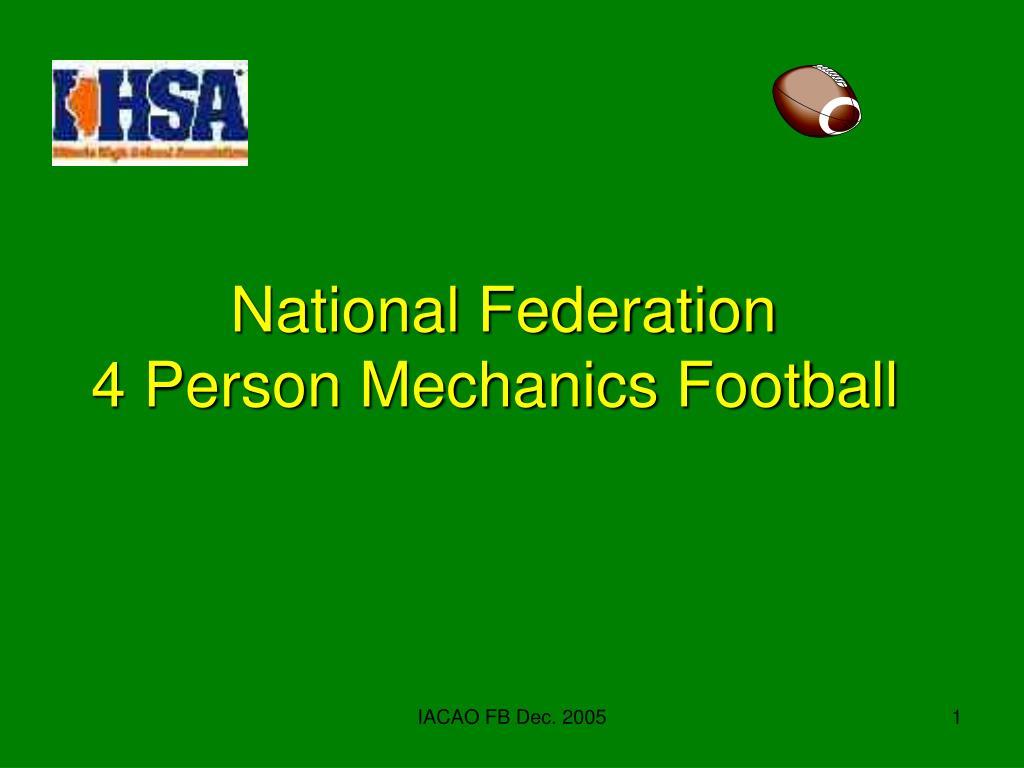 national federation 4 person mechanics football l.