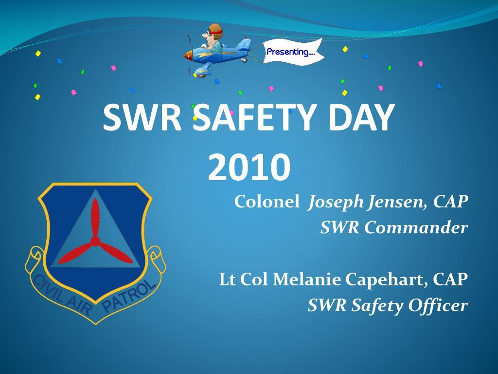 colonel joseph jensen cap swr commander lt col melanie capehart cap swr safety officer l.