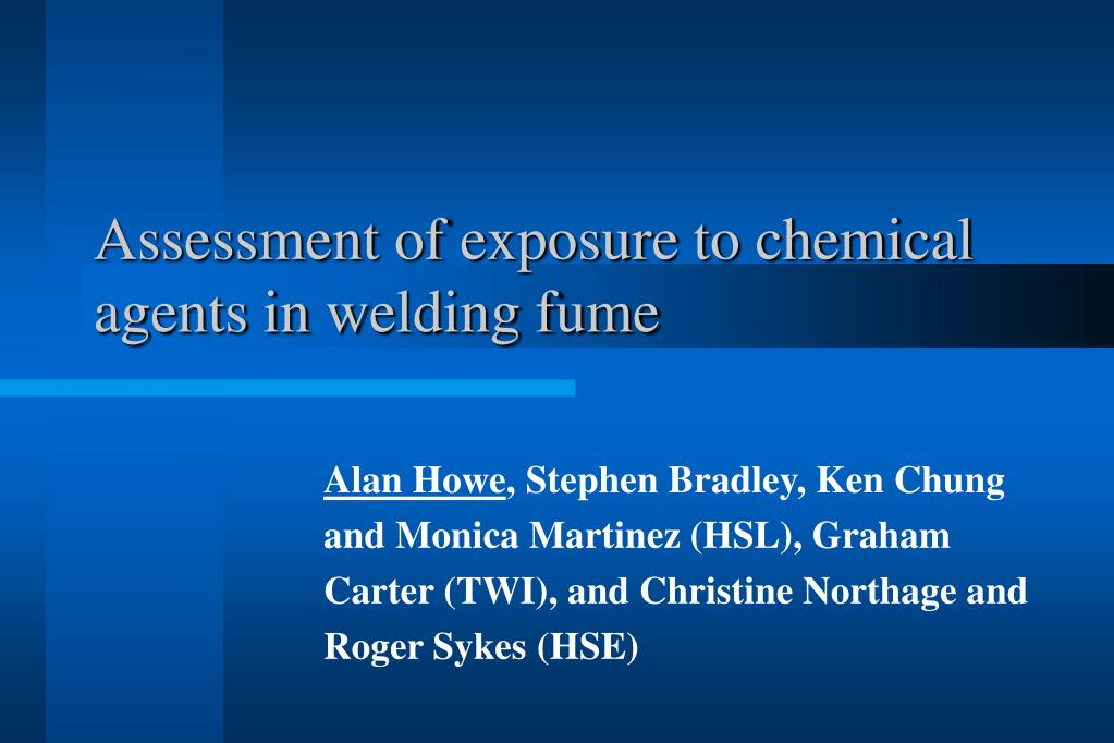 assessment of exposure to chemical agents in w elding fume l.
