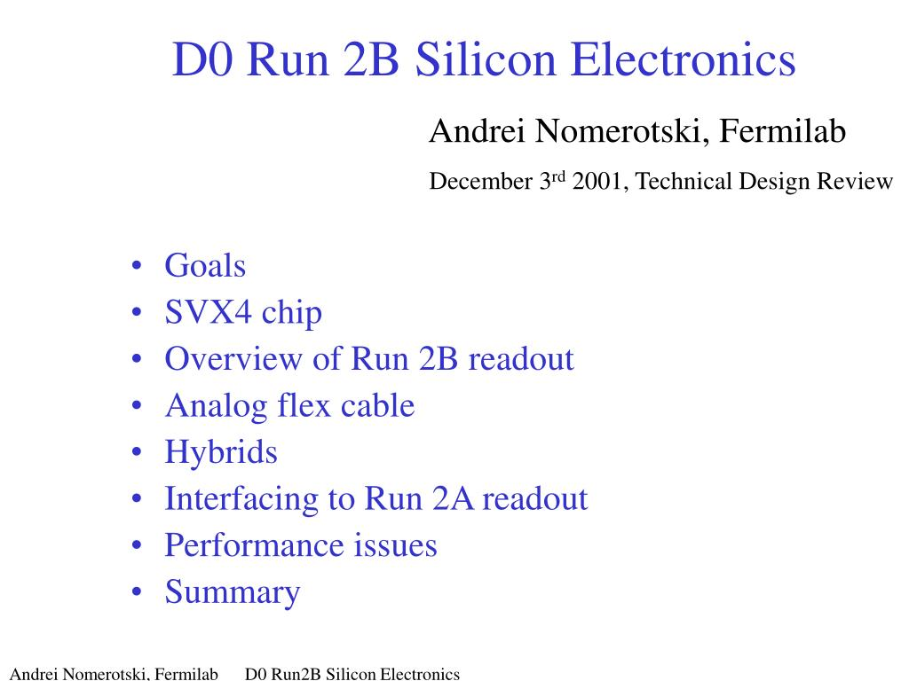 d0 run 2b silicon electronics andrei nomerotski fermilab december 3 rd 2001 technical design review l.