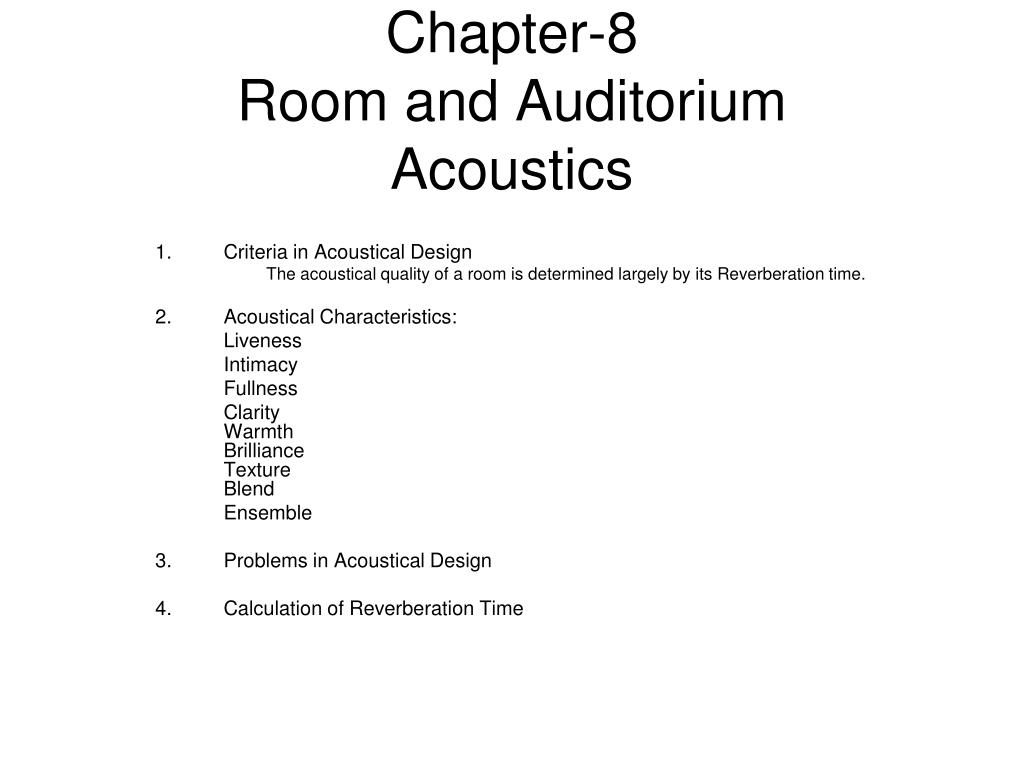 chapter 8 room and auditorium acoustics l.