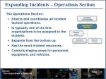 expanding incidents operations section