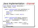 java implementation channel