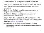 the evolution of multiprocessor architectures