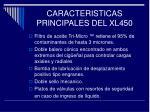 caracteristicas principales del xl450