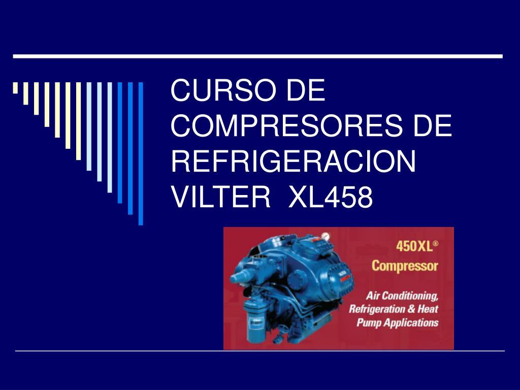 curso de compresores de refrigeracion vilter xl458 l.