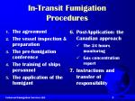 in transit fumigation procedures