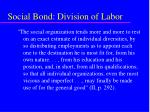 social bond division of labor50