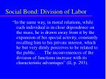 social bond division of labor52