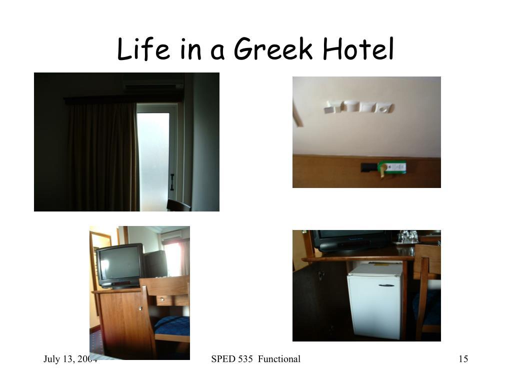 Life in a Greek Hotel