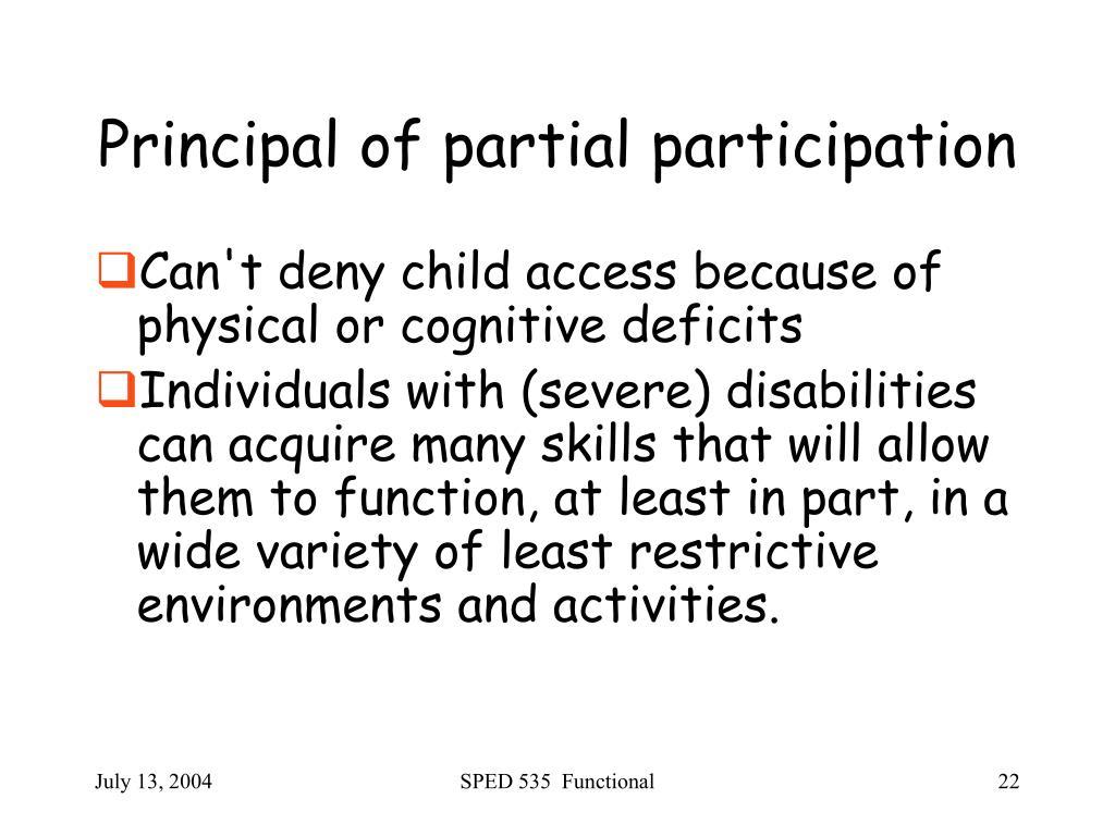 Principal of partial participation