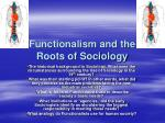 functionalism and the roots of sociology