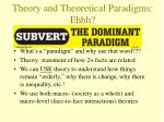 theory and theoretical paradigms ehhh