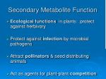 secondary metabolite function