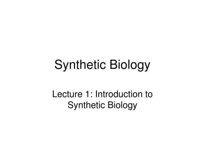 synthetic biology n.