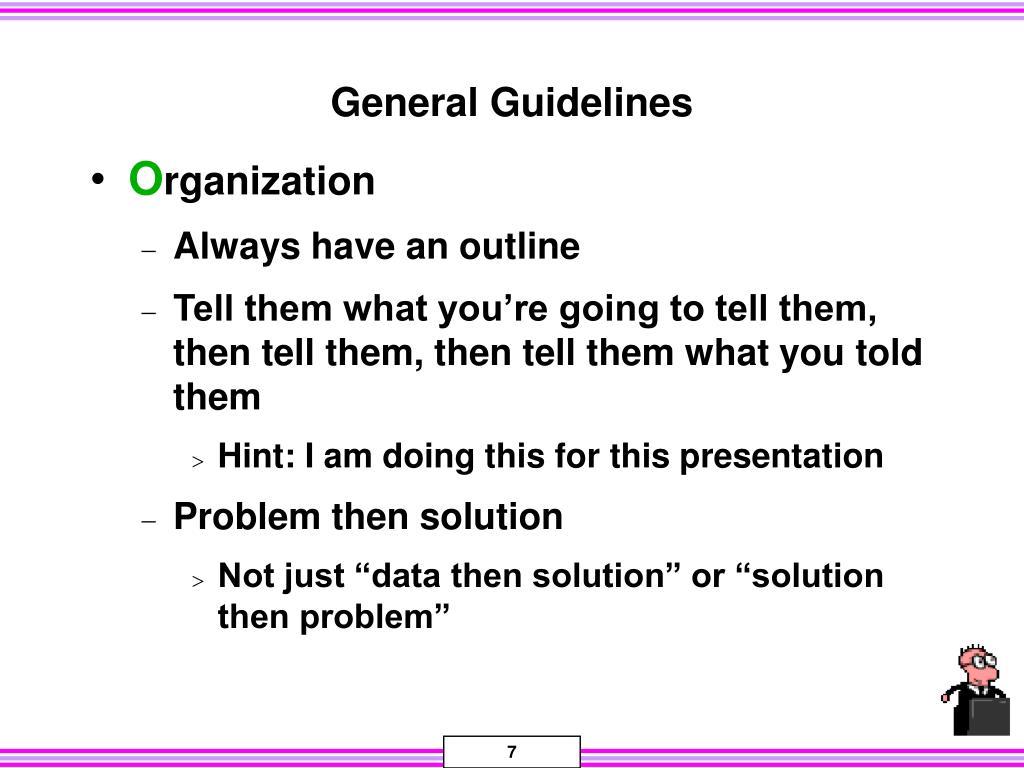 General Guidelines