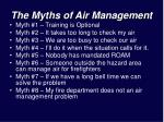 the myths of air management