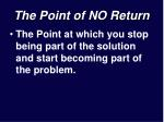 the point of no return13