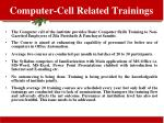 computer cell related trainings
