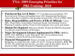 tna 2009 emerging priorities for pri training 2010