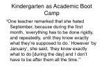 kindergarten as academic boot camp