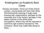 kindergarten as academic boot camp6